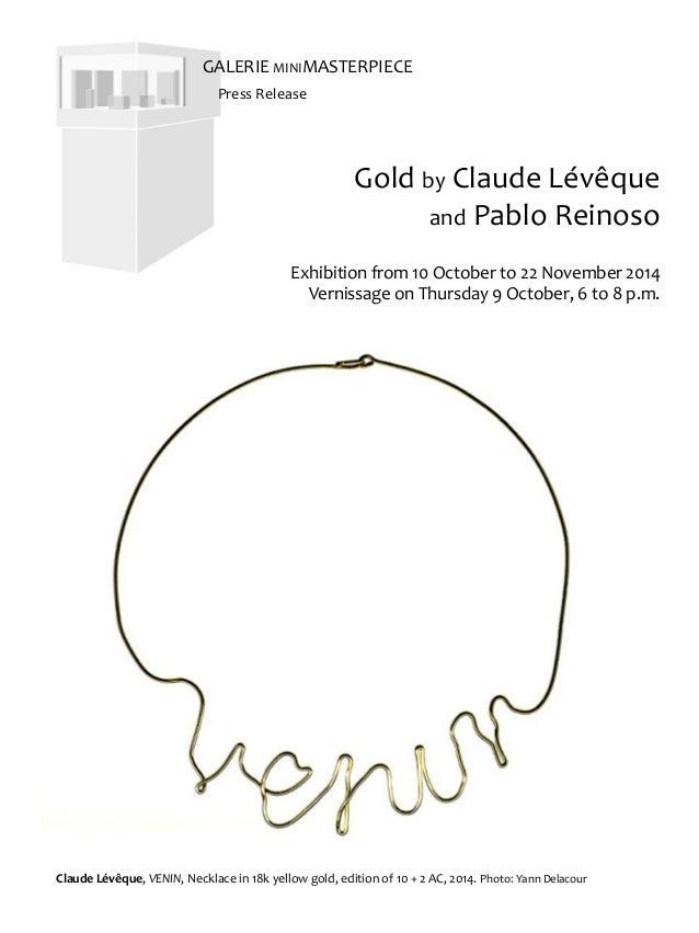 Press release - Galerie MiniMasterpiece - Gold by Claude Lévêque and Pablo Reinoso - EN