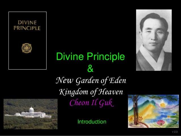 Divine Principle & New Garden of Eden Kingdom of Heaven Cheon Il Guk Introduction v 2.2
