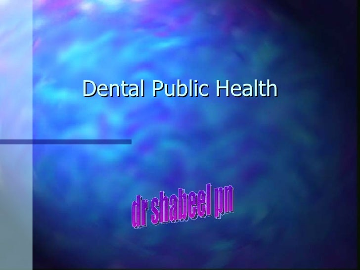Dental public health