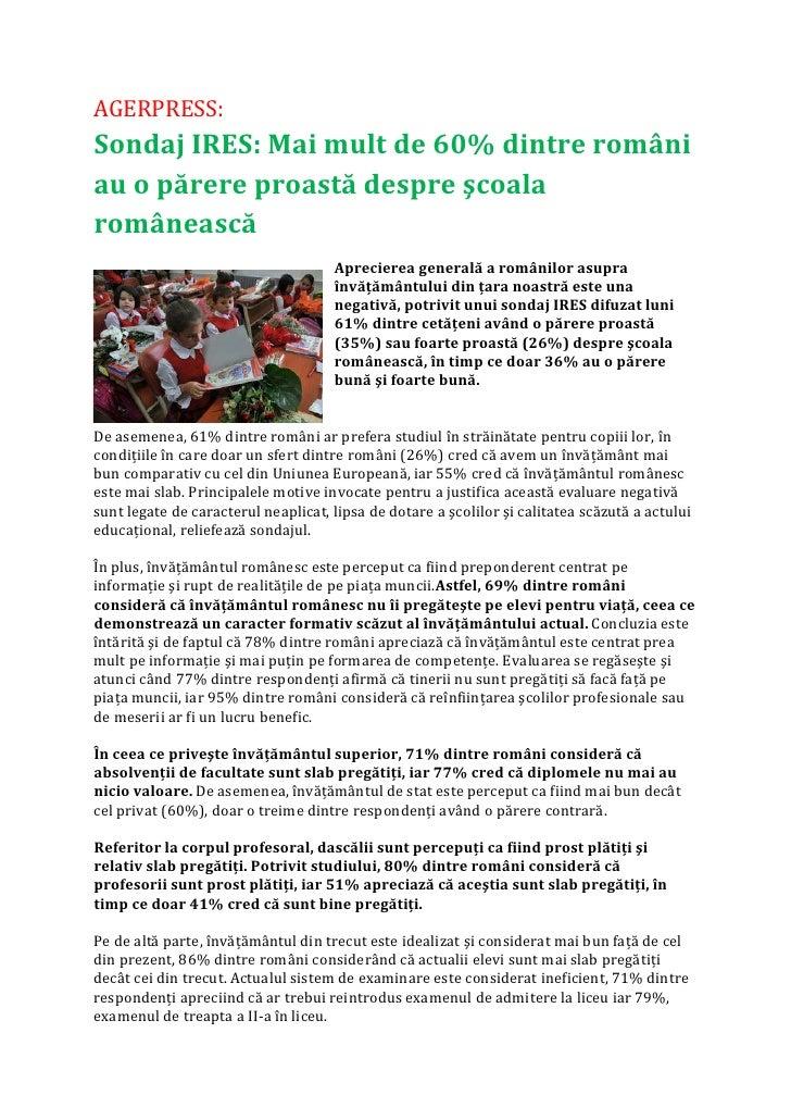 AGERPRESS: Sondaj IRES: Mai mult de 60% dintre români au o părere proastă despre şcoala românească                        ...