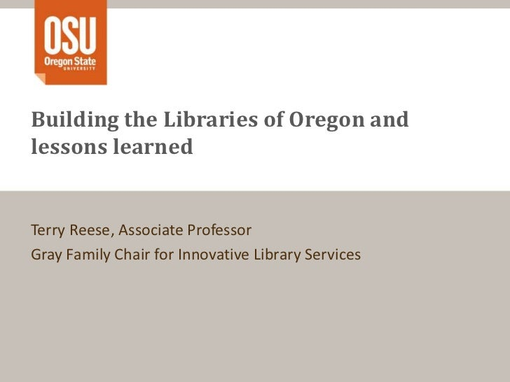 Building the Libraries of Oregon and lessons learned