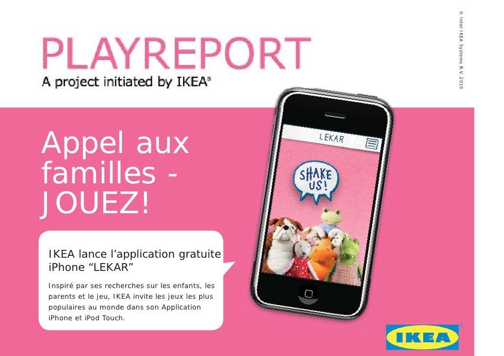 """© Inter IKEA Systems B.V. 2010 Appel aux familles - JOUEZ! IKEA lance l'application gratuite iPhone """"LEKAR"""" Inspiré par se..."""