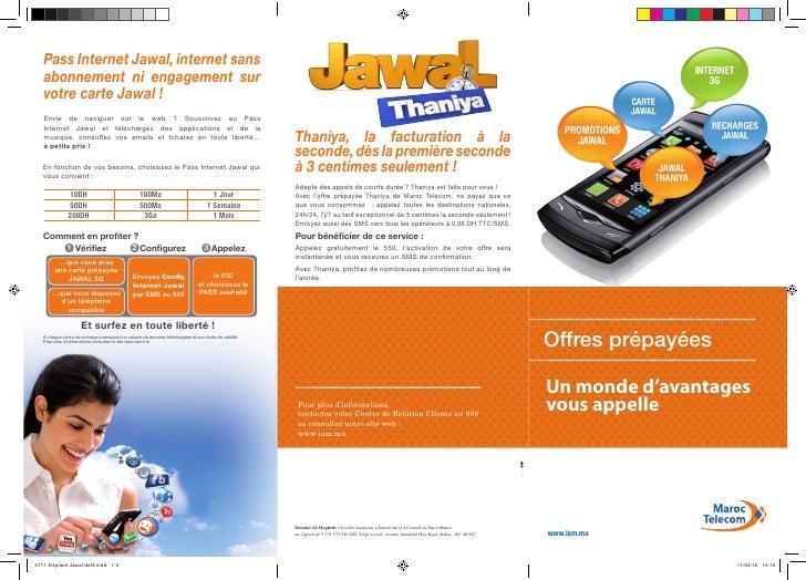 Pass Internet Jawal, internet sans   abonnement ni engagement sur   votre carte Jawal !   Envie de naviguer sur le web ? S...