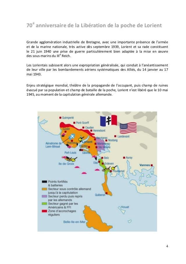4 70e anniversaire de la Libération de la poche de Lorient Grande agglomération industrielle de Bretagne, avec une importa...