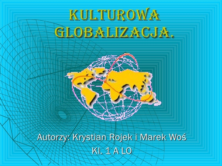 """Kulturowa globalizacja"""