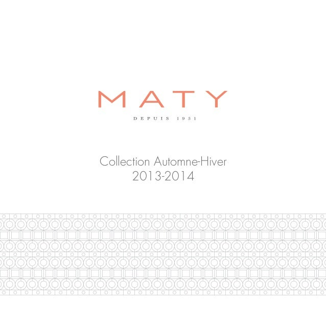 Dossier de Presse Maty : Collection automne / hiver 2013-2014