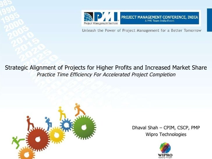 Strategic Alignment of Projects for Higher Profits and Increased Market Share Practice Time Efficiency For Accelerated Pro...