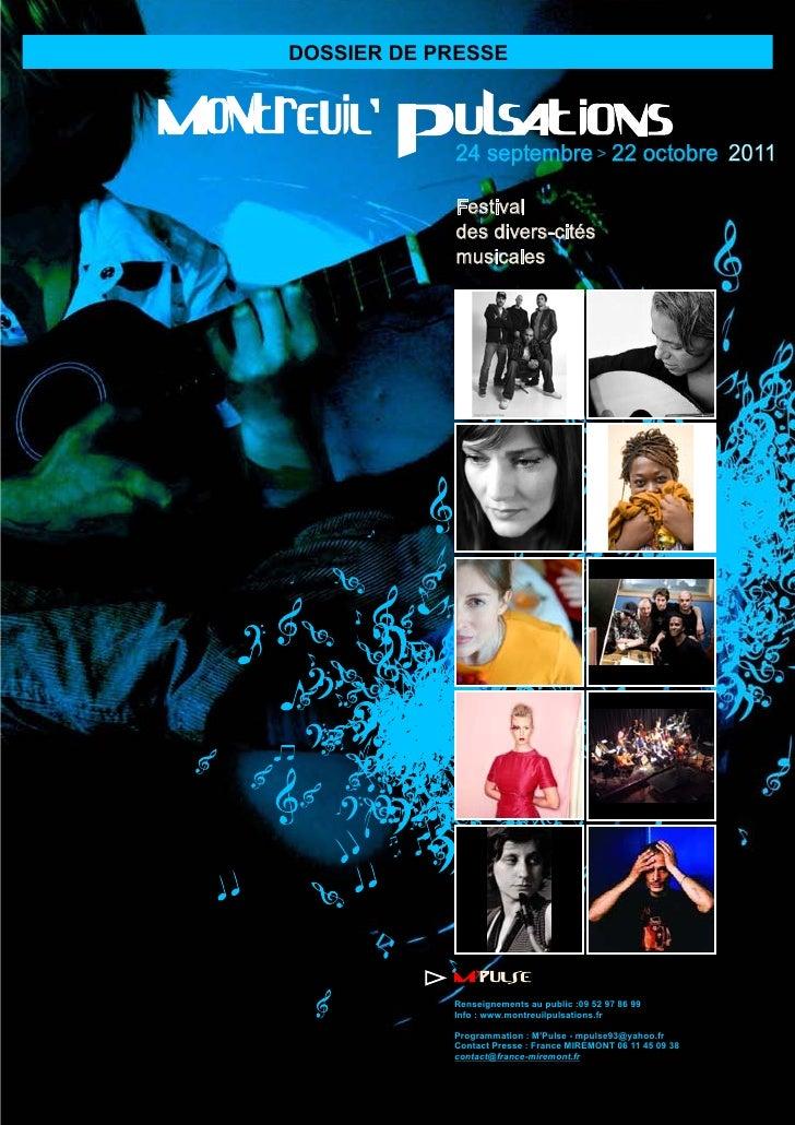 DOSSIER DE PRESSE            24 septembre > 22 octobre 2011            Festival            des divers-cités            mus...