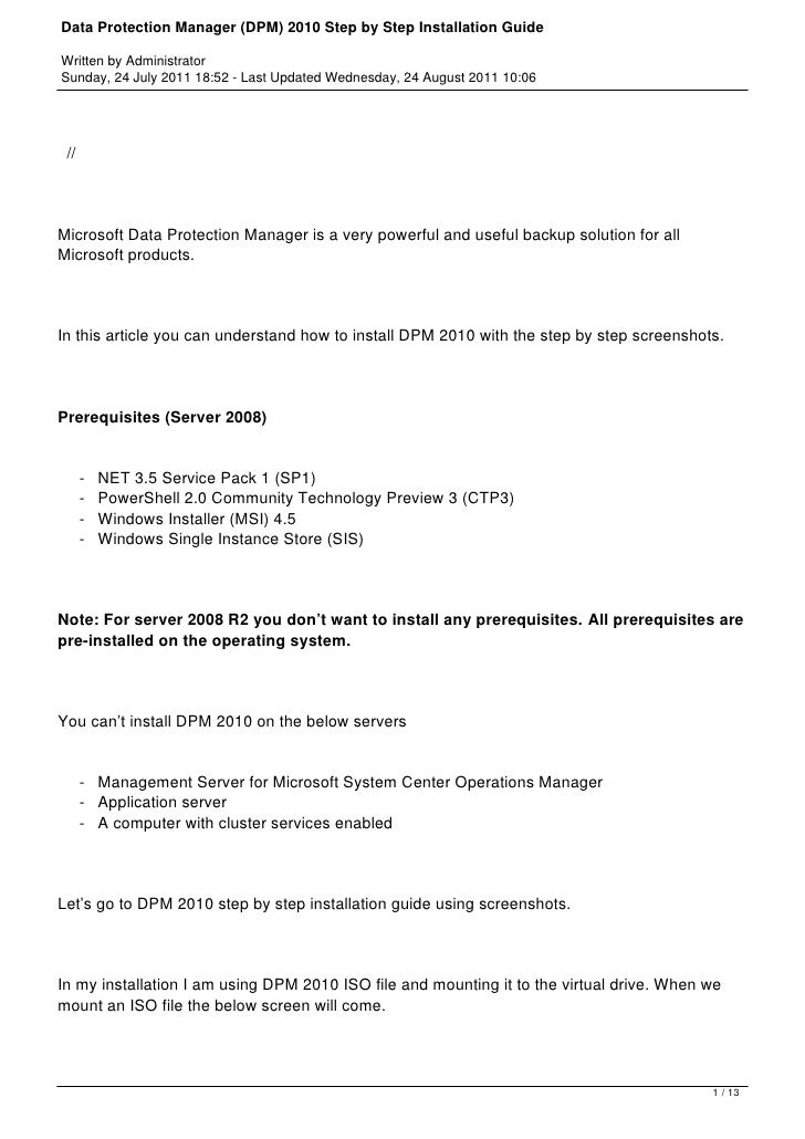 Data Protection Manager (DPM) 2010 Step by Step Installation GuideWritten by AdministratorSunday, 24 July 2011 18:52 - Las...