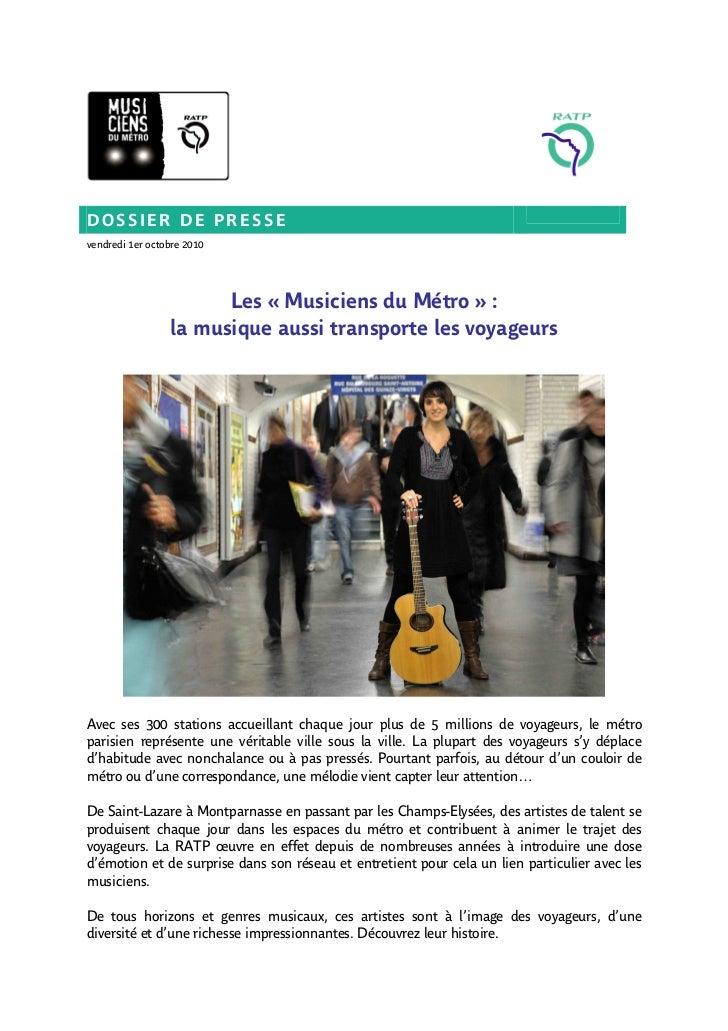 DOSSIER DE PRESSEvendredi 1er octobre 2010                       Les « Musiciens du Métro » :                 la musique a...