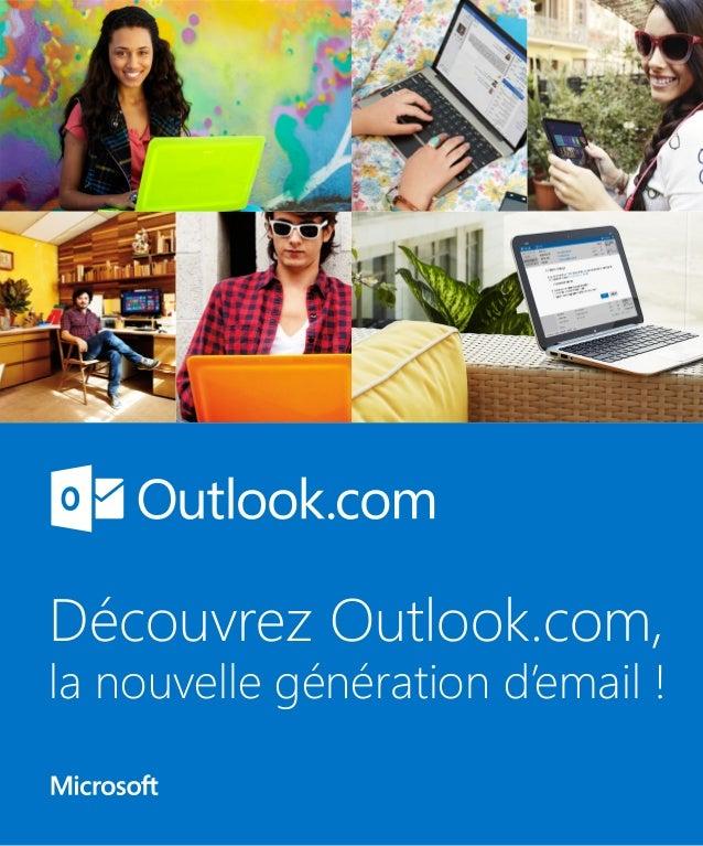 Découvrez Outlook.com,  la nouvelle génération d'email !