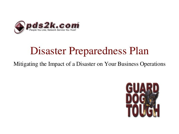 Disaster Preparedness Plan Mitigating the Impact of a Disaster on Your Business Operations
