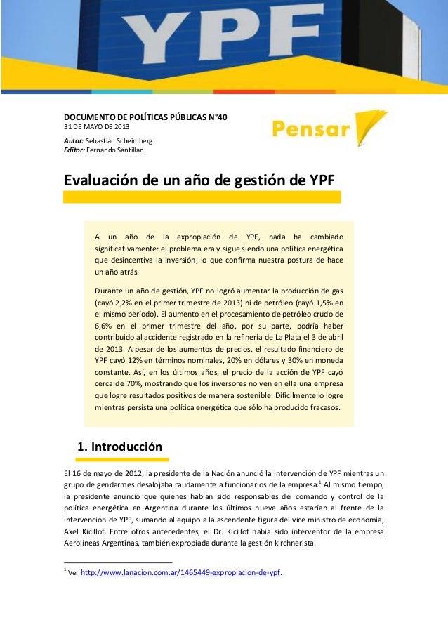 DOCUMENTO DE POLÍTICAS PÚBLICAS N°4031 DE MAYO DE 2013Autor: Sebastián ScheimbergEditor: Fernando SantillanEvaluación de u...