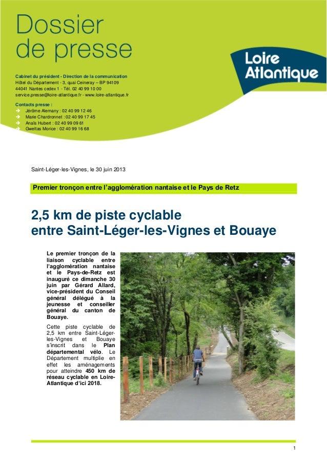 Cabinet du président - Direction de la communication Hôtel du Département - 3, quai Ceineray – BP 94109 44041 Nantes cedex...