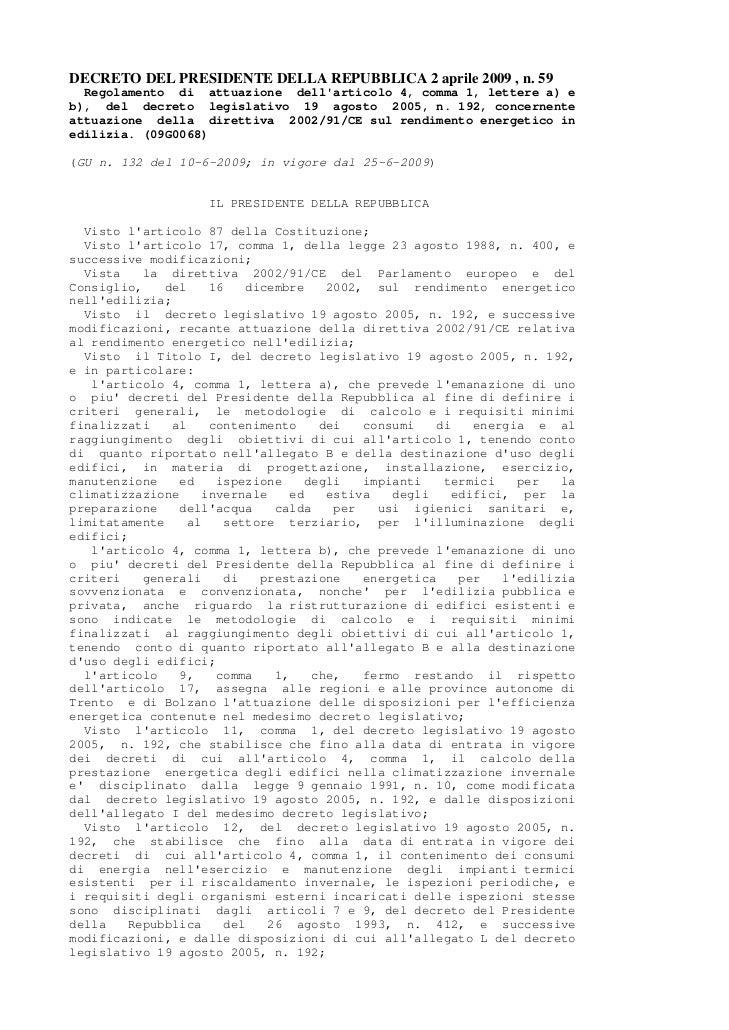 DECRETO DEL PRESIDENTE DELLA REPUBBLICA 2 aprile 2009 , n. 59  Regolamento di attuazione dellarticolo 4, comma 1, lettere ...