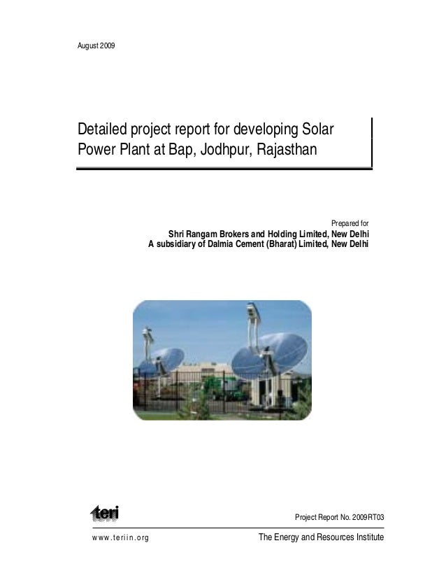 August 2009 Detailed project report for developing Solar Power Plant at Bap, Jodhpur, Rajasthan Prepared for Shri Rangam B...