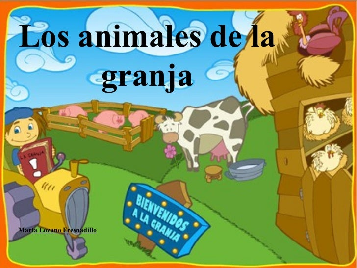 Los animales de la granja Marta Lozano Fresnadillo