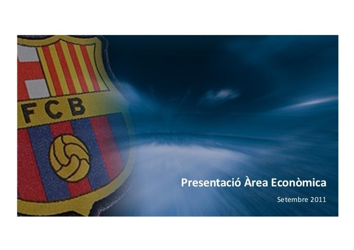 Presentació Àrea Econòmica                        Setembre 2011