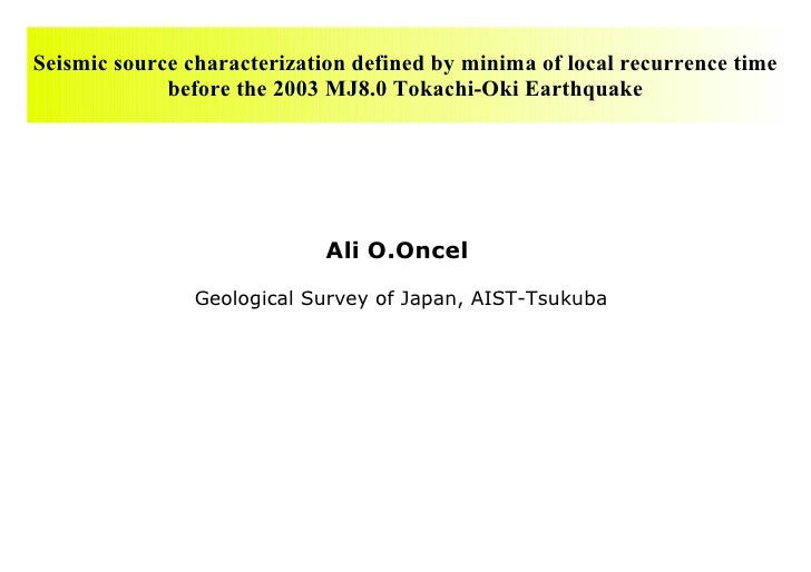 Seismic source characterization defined by minima of local recurrence time before the 2003 MJ8.0 Tokachi-Oki Earthquake Al...