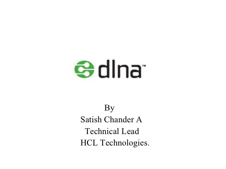 <ul><li>By </li></ul><ul><li>Satish Chander A </li></ul><ul><li>Technical Lead  </li></ul><ul><li>HCL Technologies. </li><...