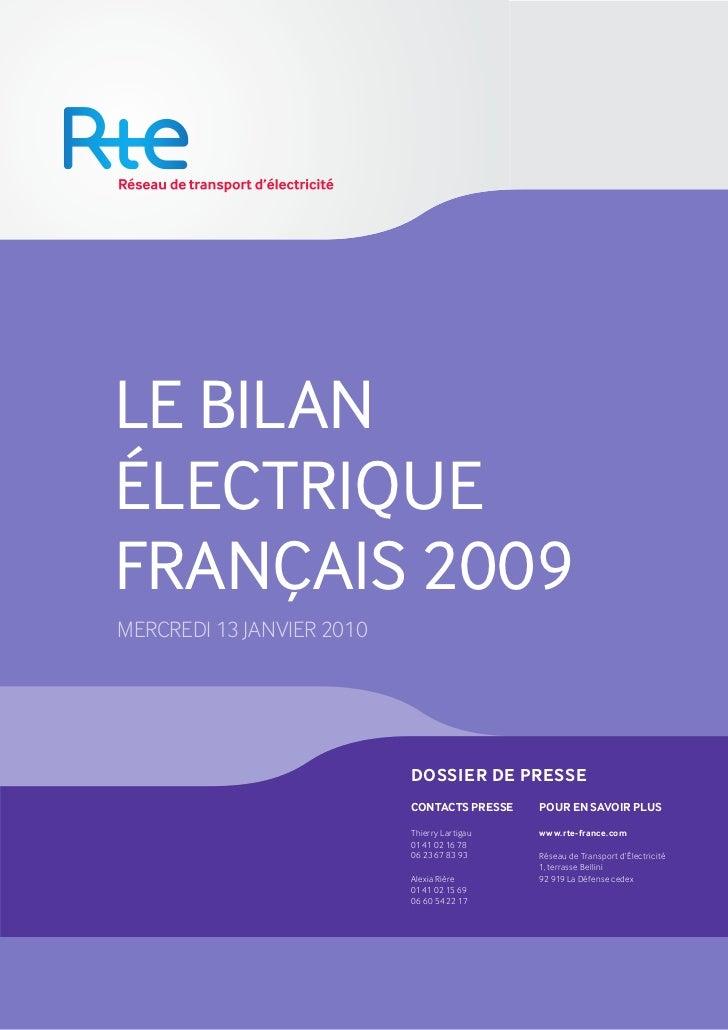 LE BILANÉLECTRIQUEFRANÇAIS 2009MERCREDI 13 JANVIER 2010                           DOSSIER DE PRESSE                       ...