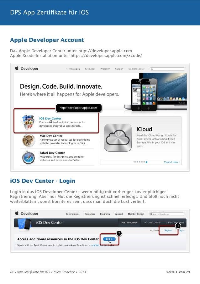 DPS App Zertifikate für iOSApple Developer AccountDas Apple Developer Center unter http://developer.apple.comApple Xcode I...