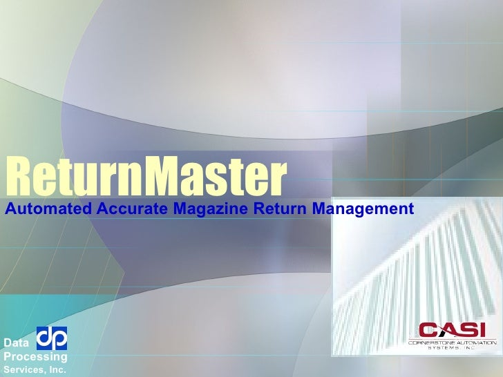 ReturnMaster Automated Accurate Magazine Return Management  Data Processing Services, Inc.