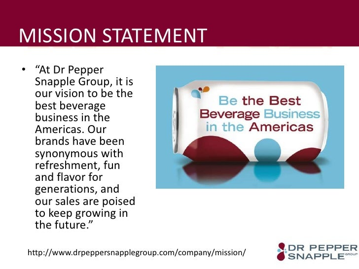 dr pepper snapple group swot analysis Case study analysis: dr pepper snapple group, inc: it is important to say that dr pepper snapple group was major domestic nonalcoholic beverage swot  analysi.
