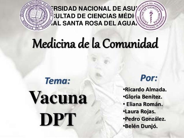 UNIVERSIDAD NACIONAL DE ASUNCIÓN  FACULTAD DE CIENCIAS MÉDICAS  FILIAL SANTA ROSA DEL AGUARAY  Medicina de la Comunidad  T...