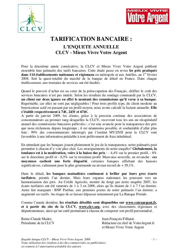 TARIFICATION BANCAIRE :                                L'ENQUETE ANNUELLE                              CLCV - Mieux Vivre ...