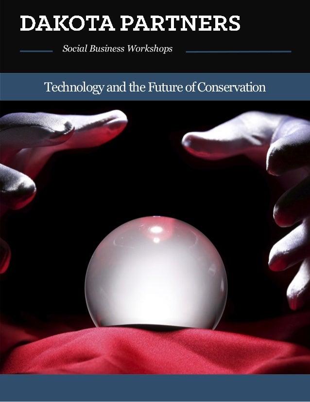 Social Business Workshops TechnologyandtheFutureofConservation
