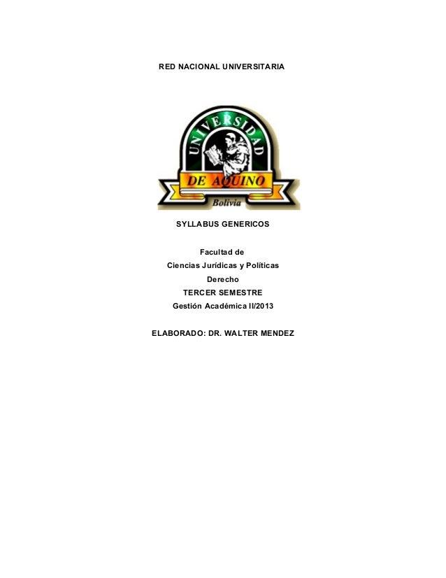 RED NACIONAL UNIVERSITARIA SYLLABUS GENERICOS Facultad de Ciencias Jurídicas y Políticas Derecho TERCER SEMESTRE Gestión A...
