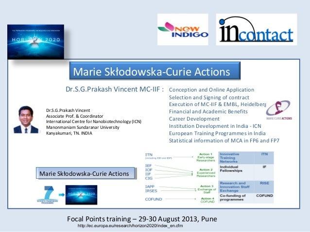Focal Points training – 29-30 August 2013, Pune Dr.S.G.Prakash Vincent MC-IIF : Conception and Online Application Selectio...