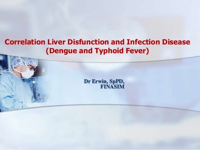 Correlation liver disfunction and infection disease (dengue typhoid fever)01