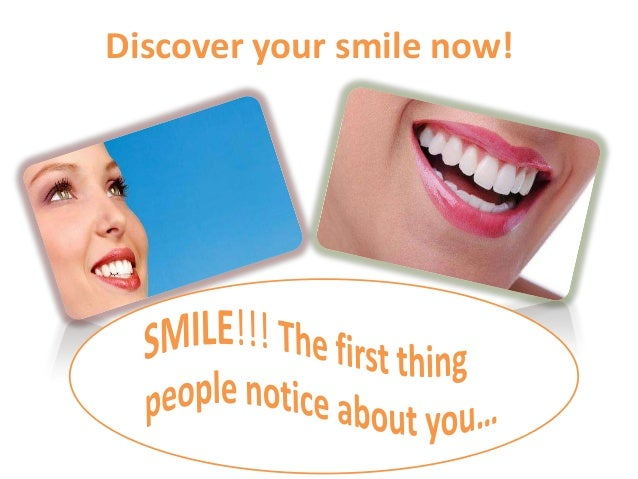 Discover your smile now!