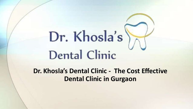 Dr. khosla's   dental clinic in gurgaon