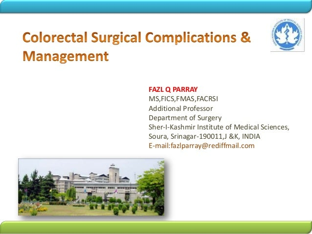 Complications and management in Colon and Rectal surgery