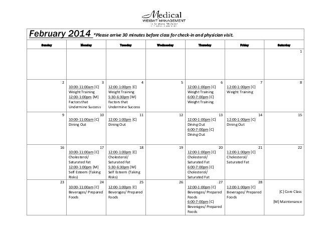 February 2014 *Please arrive 30 minutes before class for check-in and physician visit. anan visit. Sunday  Monday  Tuesday...