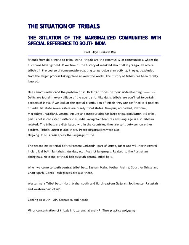 THE SITUATION OF TRIBALSTHE SITUATION OF TRIBALS THE SITUATION OF THE MARGINALIZED COMMUNITIES WITHTHE SITUATION OF THE MA...