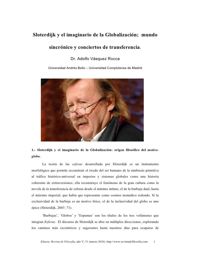 Dr. adolfo vasquez rocca   sloterdijk y el imaginario de la globalización; mundo, sincrónico y conciertos de transferencia   ucm