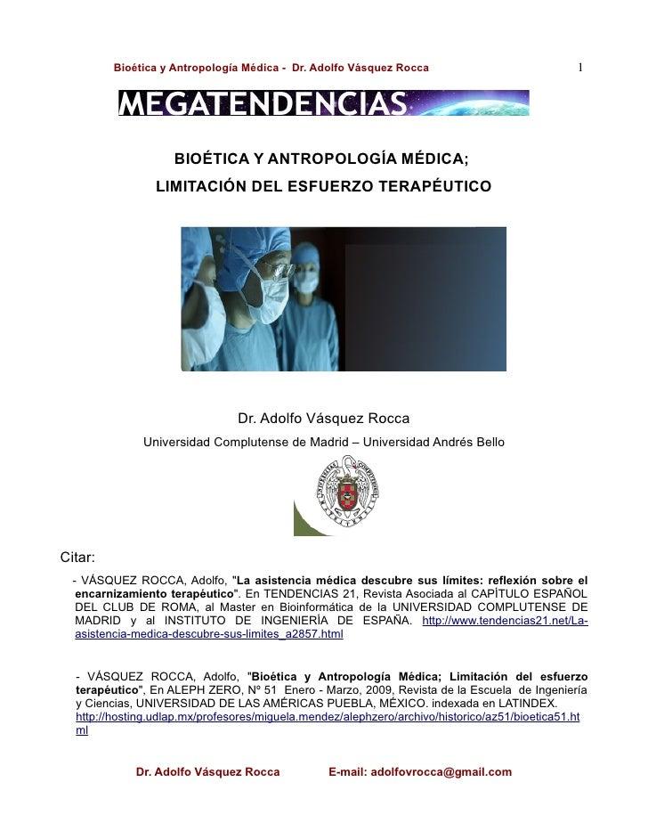 Bioética y Antropología Médica - Dr. Adolfo Vásquez Rocca                              1                    BIOÉTICA Y ANT...