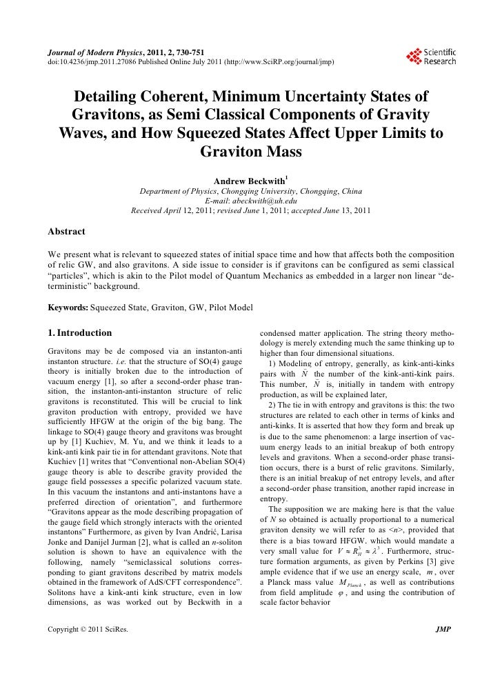 "Original Paper From Astrophysicist Dr. Andrew Beckwith (Journal of Modern Physics 7/11) ""Detailing Coherent, Minimum Uncertainty States of Gravitons, as Semi Classical Components of Gravity Waves & How Squeezed States Affect Upper Limits To Graviton Mass"""
