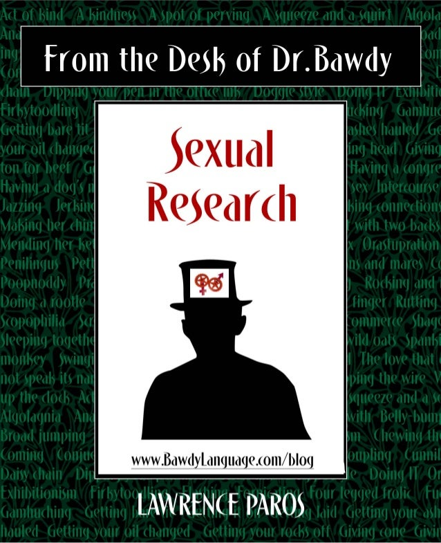 """Who the hell is Dr Bawdy,"" you might ask?Are you one of the few who don't know who Dr. Bawdy is? After taking a moment to..."