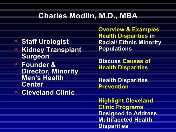 Charles Modlin, M.D., MBA                         Overview & Examples                         Health Disparities in•   Sta...