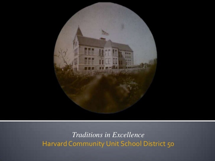Traditions in ExcellenceHarvard Community Unit School District 50