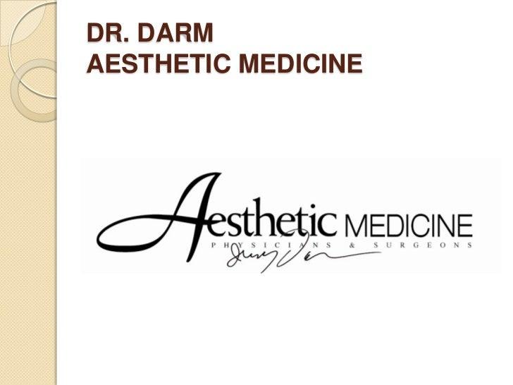 DR. DARM AESTHETIC MEDICINE<br />