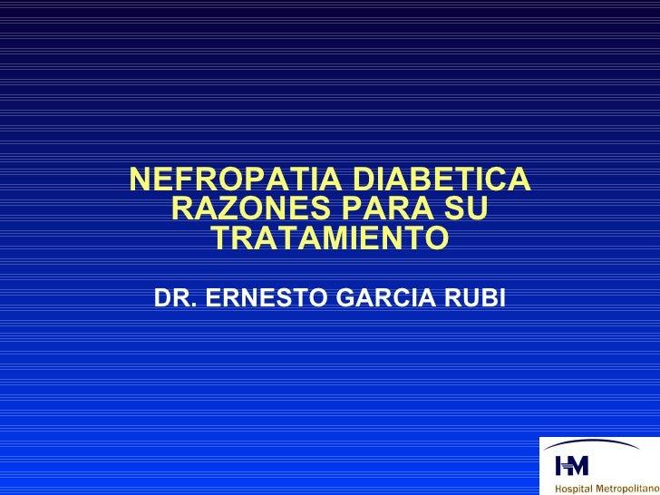 Simposio ALAD - Nefropatía diabética: Razones para su tratamiento
