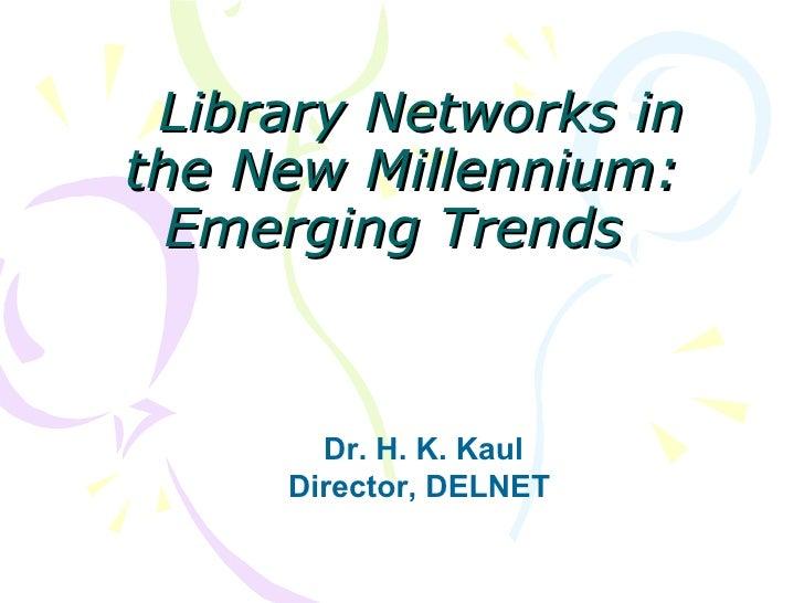 Dr H K Kaul