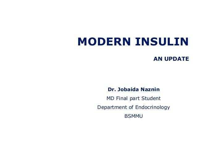 Modern Insulin : An Update