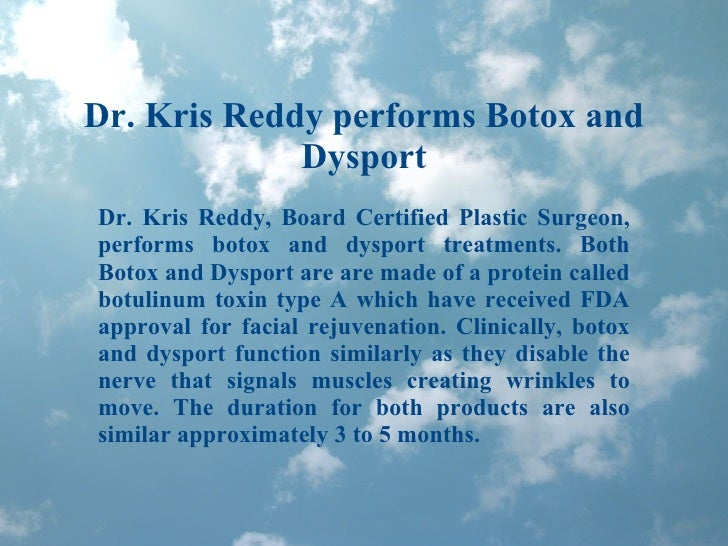 Dr. Kris Reddy performs Botox and Dysport Dr. Kris Reddy, Board Certified Plastic Surgeon, performs botox and dysport trea...